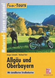 Fun-Tours. Allgäu und Oberbayern