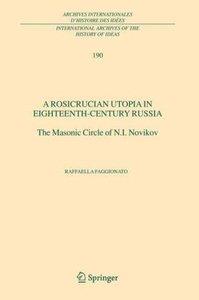 A Rosicrucian Utopia in Eighteenth-Century Russia