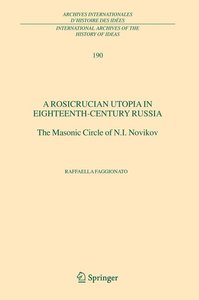 A Rosicrucian Utopia in Eighteenth-Century Russia