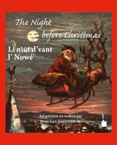 The Night before Christmas. Edition bilingue: anglais et wallon