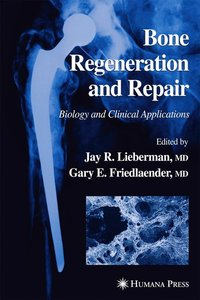 Bone Regeneration and Repair