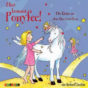 Ponyfee: Die Reise zu den Sternenelfen