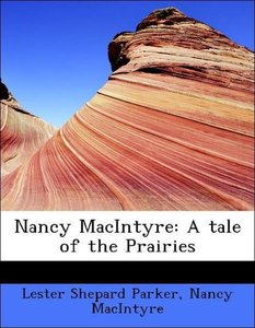 Nancy MacIntyre: A tale of the Prairies