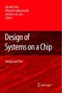 Design of Systems on a Chip: Design and Test