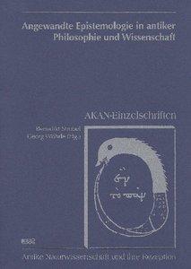Angewandte Epistemologie in antiker Philosophie und Wissenschaft