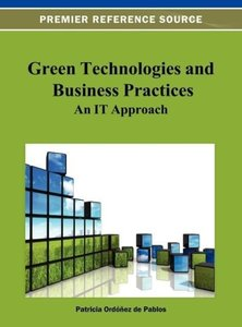 Green Technologies and Business Practices: An It Approach