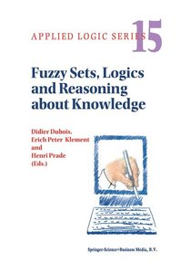 Fuzzy Sets, Logics and Reasoning about Knowledge