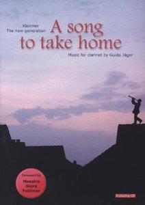 A song to take home, für Klarinette,m. Audio-CD
