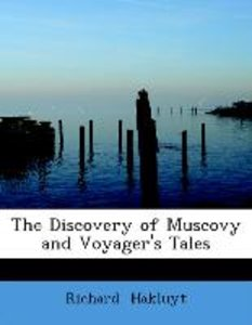 The Discovery of Muscovy and Voyager's Tales