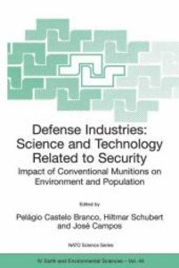 Defense Industries. Science and Technology Related to Security