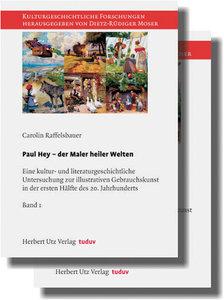 Paul Hey - der Maler heiler Welten
