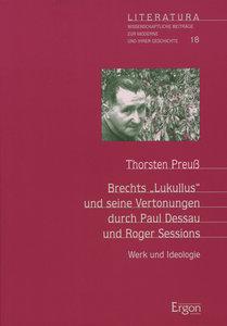 """Brechts """"Lukullus"""" und seine Vertonung durch Paul Dessau und Rog"""