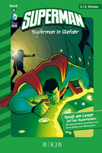 Superman 16: Superman in Gefahr
