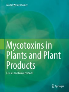 Mycotoxins in Plants and Plant Products