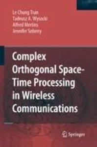 Complex Orthogonal Space-Time Processing in Wireless Communicati