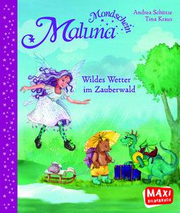 MAXI Maluna Mondschein. Wildes Wetter im Zauberwald