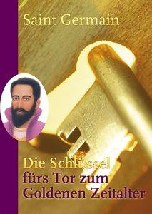 Die Schlüssel fürs Tor zum Goldenen Zeitalter