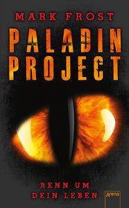 Paladin Project (1). Renn um dein Leben