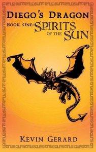 Diego's Dragon, Book One