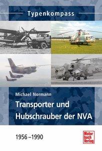 Transporter und Hubschrauber der NVA