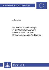 Usuelle Wortverbindungen in der Wirtschaftssprache im Deutschen