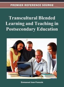 Transcultural Blended Learning and Teaching in Postsecondary Edu