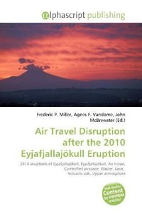 Air Travel Disruption after the 2010 Eyjafjallajökull Eruption