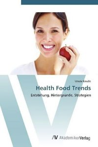 Health Food Trends