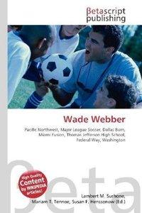 Wade Webber