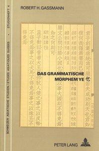 Das grammatische Morphem Ye