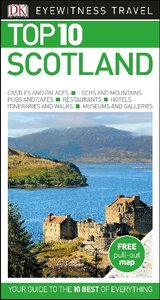 Eyewitness Top 10 Travel Guide: Scotland