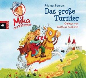 Mika der Wikinger 03. Das große Turnier