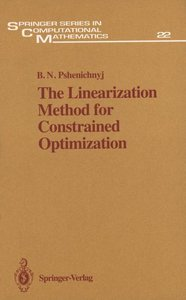 The Linearization Method for Constrained Optimization
