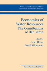 Economics of Water Resources The Contributions of Dan Yaron