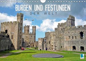 Burgen und Festungen der Welt (Wandkalender 2019 DIN A4 quer)