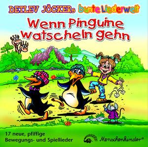 Wenn Pinguine watscheln gehn. CD