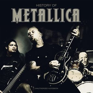 Metallica-History Of/Unauthorized Audiobook