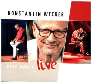 Ohne Warum-Live