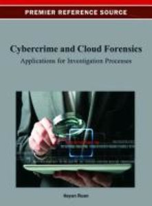 Cybercrime and Cloud Forensics: Applications for Investigation P