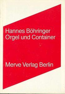 Orgel und Container
