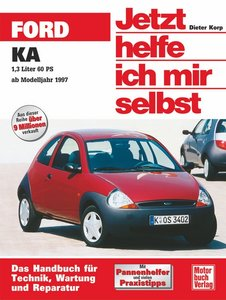 Ford KA ab November 1996. Jetzt helfe ich mir selbst