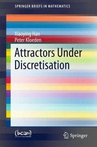 Attractors under Discretisation