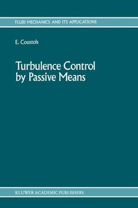 Turbulence Control by Passive Means