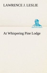 At Whispering Pine Lodge