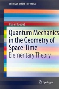 Quantum Mechanics in the Geometry of Space-Time