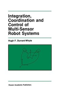 Integration, Coordination and Control of Multi-Sensor Robot Syst