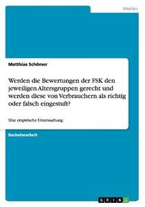 Werden die Bewertungen der FSK den jeweiligen Altersgruppen gere