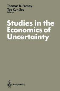 Studies in the Economics of Uncertainty