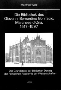 Die Bibliothek des Giovanni Bernardino Bonifacio, Marchese D'Ori