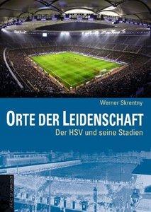 Orte der Leidenschaft - Der HSV und seine Stadien